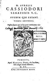 Aurelii Cassiodori Opera omnia, quae extant: 2
