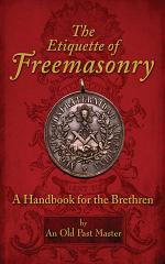 The Etiquette of Freemasonry