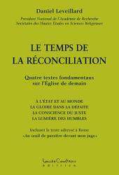 Le temps de la reconciliation