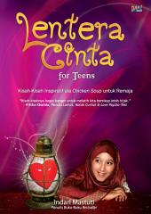 Lentera Cinta: Kisah-Kisah Inspiratif ala Chicken Soup untuk Remaja