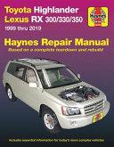 Toyota Highlander Lexus RX 300/330/350 Haynes Repair Manual