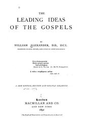 The leading ideas of the Gospels