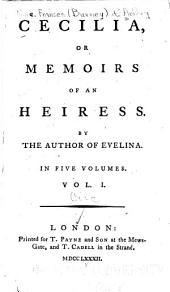 Cecilia, Or Memoirs of an Heiress: Volume 1