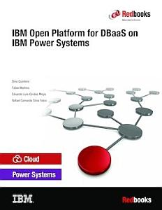 IBM Open Platform for DBaaS on IBM Power Systems PDF