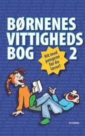 Børnenes vittighedsbog 2: Hit med pengene før du læser