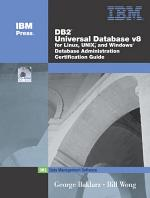 DB2 Universal Database V8 for Linux, UNIX, and Windows Database Administration Certification Guide