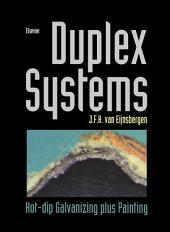 Duplex Systems: Hot-dip Galvanizing Plus Painting