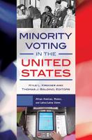 Minority Voting in the United States  2 volumes  PDF