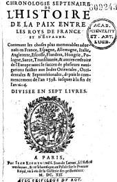 Chronologie septenaire de l'histoire de la paix entre les Roys de France et d'Espagne(1598-1604)