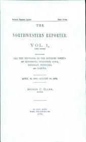 The Northwestern Reporter: Volumes 1-2