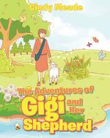 The Adventures of Gigi and Her Shepherd PDF