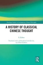 A History of Classical Chinese Thought