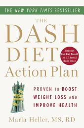 The DASH Diet Action Plan: Proven to Lower Blood Pressure and Cholesterol Without Medication