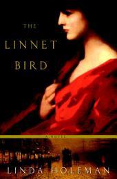 The Linnet Bird: A Novel