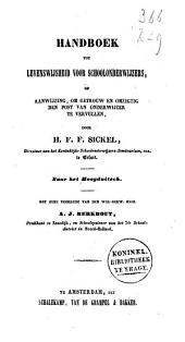 Handboek tot levenswijsheid voor schoolonderwijzers, of aanwijzing, om getrouw en omzigtig den post van onderwijzer te vervullen