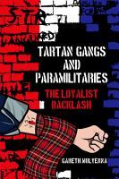 Tartan Gangs and Paramilitaries PDF