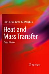 Heat and Mass Transfer: Edition 3