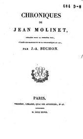 Chroniques de Jean Molinet: Volume1