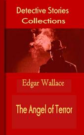 The Angel of Terror: Mystery & Detective Collections