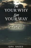 In Your Why Lies Your Way PDF