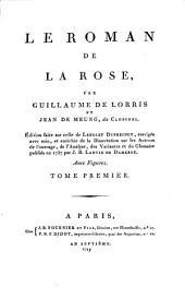 Le roman de la rose: Volume1