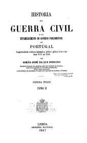 Historia da guerra civil e do estabelecimento do governo parlamentar em Portugal: Volume 2