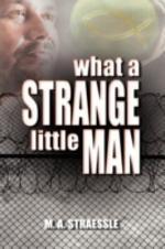 What a Strange Little Man