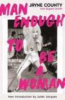Download Man Enough to Be a Woman Book