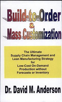 Build to order   Mass Customization