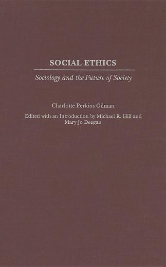 Social Ethics  Sociology and the Future of Society PDF