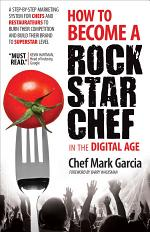 How to Become a Rock Star Chef in the Digital Age