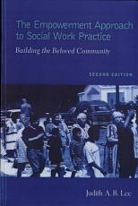 The Empowerment Approach to Social Work Practice PDF