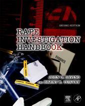 Rape Investigation Handbook: Edition 2