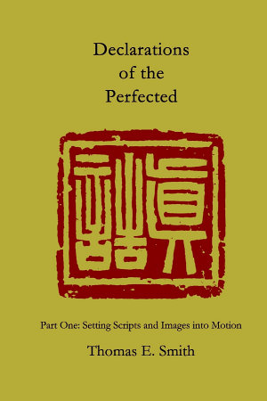 Declarations of the Perfected, PART ONE