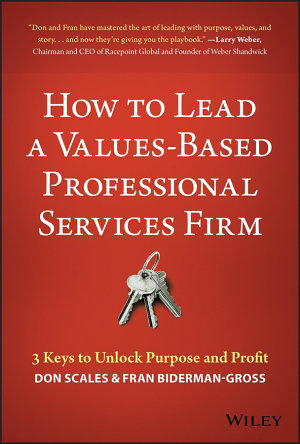 How to Lead a Values Based Professional Services Firm PDF