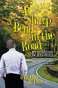 A Sharp Bend in the Road Book