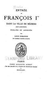 Entrée de François Ier dans la ville de ville de Béziers (Bas-Languedoc)