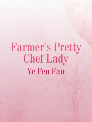 Farmer s Pretty Chef Lady