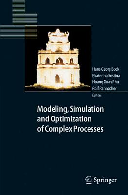 Modeling  Simulation and Optimization of Complex Processes PDF