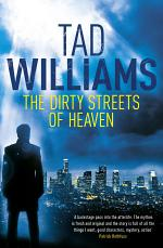 The Dirty Streets of Heaven