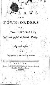 The By-laws and Town-orders of the Town of Boston