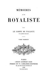 Mémoires d'un royaliste: Volume 1