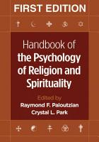 Handbook of the Psychology of Religion and Spirituality PDF