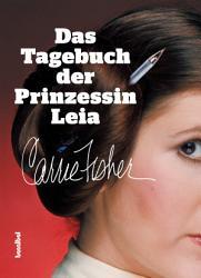 Das Tagebuch der Prinzessin Leia PDF