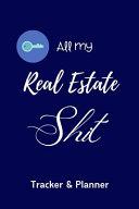 All My Real Estate Shit Tracker & Planner Checklist