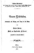 Unsere Lehrbuben  Volksposse mit Gesang u  Tanz in 3 Akten  Musik vom     L  Stenzel PDF