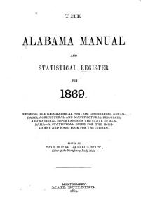 The Alabama Manual and Statistical Register for 1869 PDF
