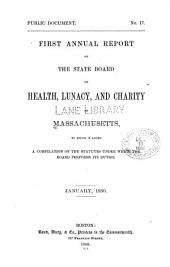 Annual report of the State Board of Health, Lunacy and Charity of Massachusetts. 1879