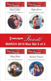 Harlequin Presents - March 2019 - Box Set 2 of 2: An Anthology