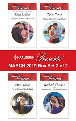 Harlequin Presents   March 2019   Box Set 2 of 2
